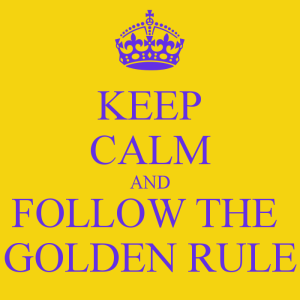 keep-calm-and-follow-the-golden-rule-27